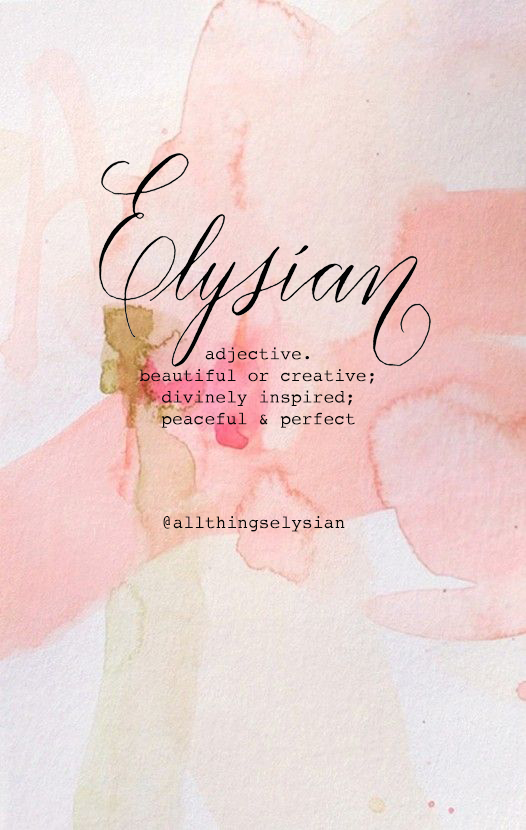 What does Elysian mean?